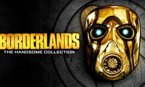 Borderlands: The Handsome Collection Epic Games Store'da ücretsiz